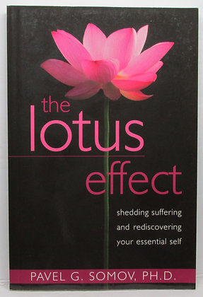 The Lotus Effect: Shedding Suffering by Somov 2010