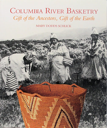 Columbia River Basketry by Mary Dodds Schlick (signed) 1994