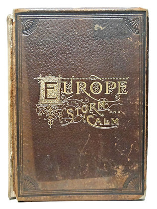 Europe in Storm and Calm by Edward King 1886