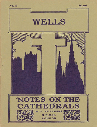 Notes on the Cathedrals Wells London