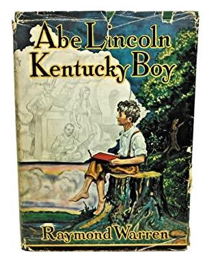 Abe Lincoln, Kentucky Boy byRaymond Warren 1931