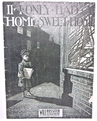 If I Only Had a Home Sweet Home 1906