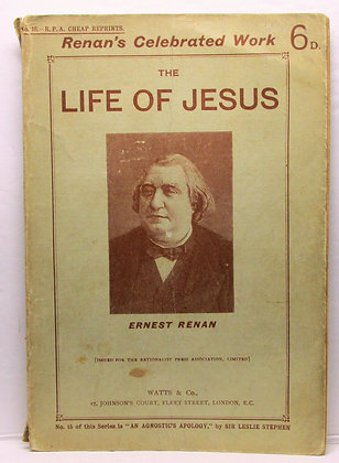 THE LIFE OF JESUS (Renan's Celebrated Work) ERNEST RENAN 1908