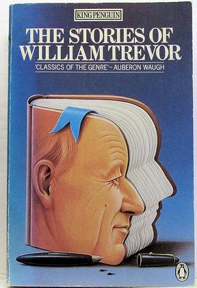 The Stories of WILLIAM TREVOR
