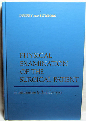 PHYSICAL EXAMINATION OF THE SURGICAL PATIENT