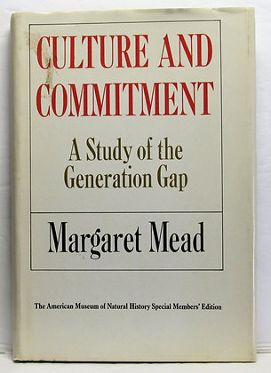 Culture and COMMITMENT by Margaret Mead 1970