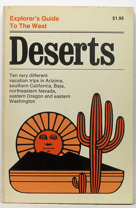 Explorer's Guide To The West DESERTS (Vol. 6) 1972