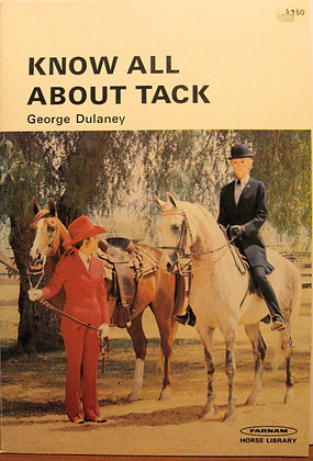 KNOW ALL ABOUT TACK George Dulaney 1974