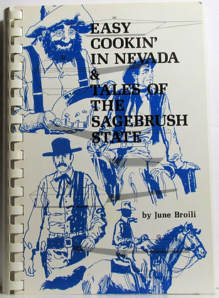 Easy Cookin' in NEVADA & Tales of the Sagebrush State