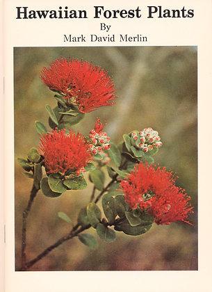 Hawaiian Forest Plants Merlin 1977