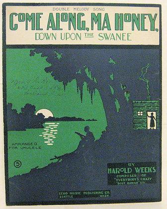 COME ALONG, MA HONEY 1917 Ukulele (Double Melody Song)