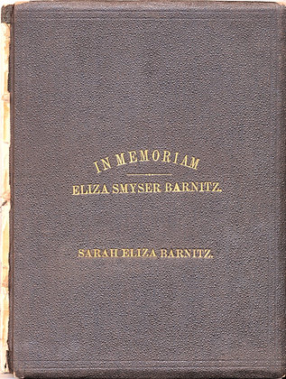 A Memorial of Eliza Smyser Barnitz 1875 (Lutheran)
