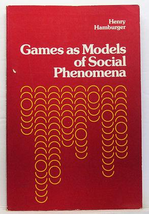Games as Models of Social Phenomena by Henry Hamburger 1979