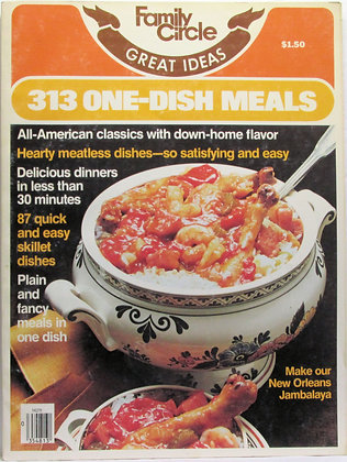 FAMILY CIRCLE Great Ideas 313 ONE-DISH MEALS 1978