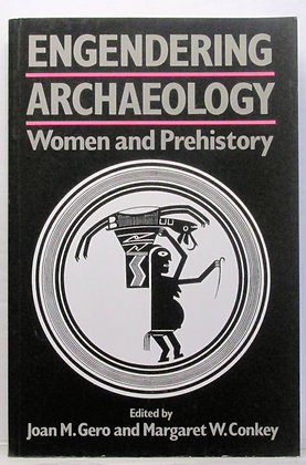 Engendering Archaeology: Women and Prehistory 1991