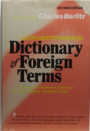 Dictionary of Foreign Terms by C. O. Sylvester Mawson 1975