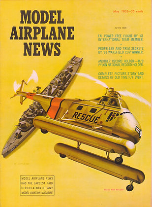 """Model Airplane News (May 1962) """"Chickasaw""""Helicopter"""