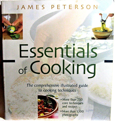 Essentials of Cooking Guide by James Peterson 1999