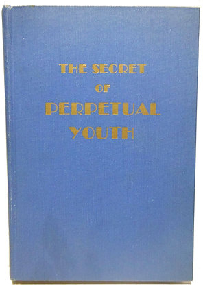Secret of Perpetual Youth Endocrinology 1931