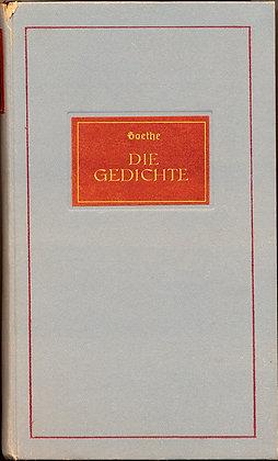 Goethe Die Gedichte (poetry) 1946 (German)