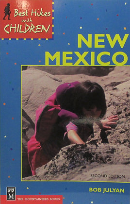 Best Hikes with Children in New Mexico by Bob Julyan 2003
