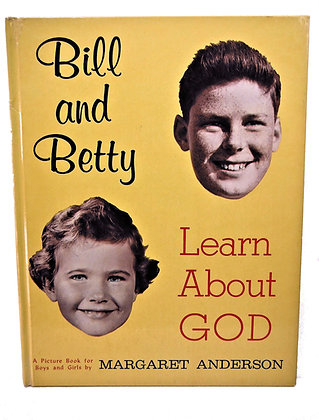 Bill and Betty Learn About God 1961