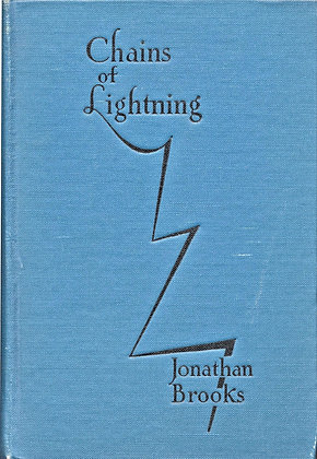 Chains of Lightning by Jonathan Brooks 1929