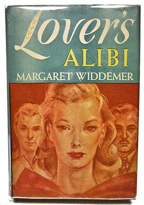 Lovers Alibi by Margaret Widdemer 1941 w/Jacket
