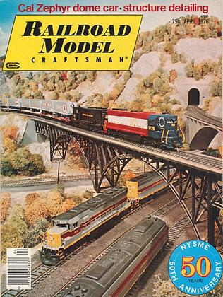 Railroad Model Craftsman, April 1976