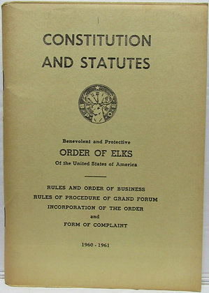Constitution & Statutes from the Order of Elks (1960-1961)