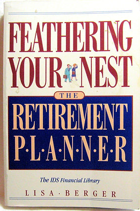 Feathering Your Nest Retirement Planner