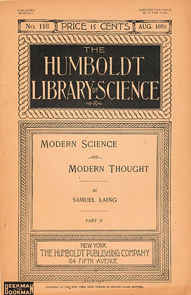 The Humboldt Library of Science: Modern Science & Thought by Samuel Laing 1889