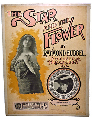 STAR AND THE FLOWER Sung by Della Spray 1900