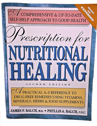 Prescription for NUTRITIONAL HEALING 1997