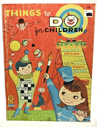 Things to Do for Children (ca. 1960)
