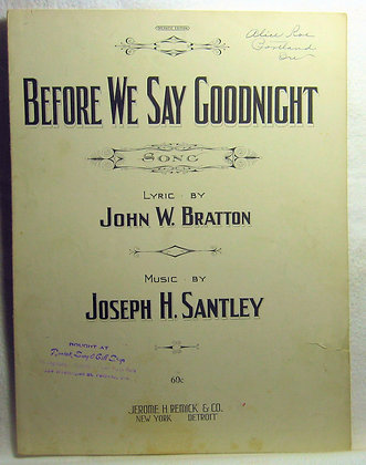 Before We Say Goodnight BRATTON 1921