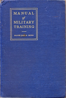 Manual of Military Training by Moss 1916 (WW1 Army)