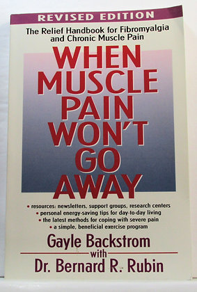 When Muscle Pain Won't Go Away (Handbook for Fibromyalgia)