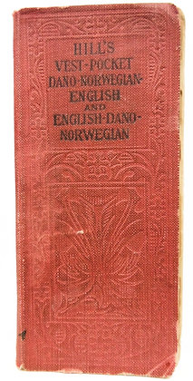 Hill's (Dano-Norwegian-English) Vest-Pocket Dictionary ca. 1910