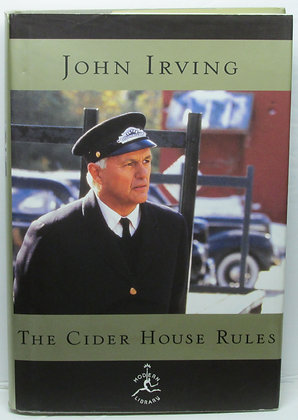 The Cider House Rules (A Novel) by John Irving