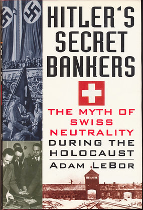 Hitler's Secret Bankers by Adam Lebor 1997