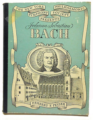 Johann Sebastian Bach Peyser 1950
