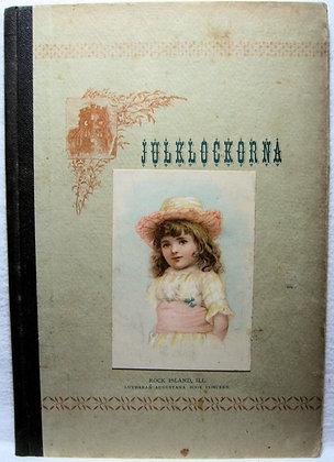 JULKLOCKORNA (Christmas Bells) ca. 1870 (Swedish)