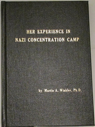 Selma Winkler: Her Experience in NAZI CONCENTRATION CAMP 1984 (WW2) Signed!