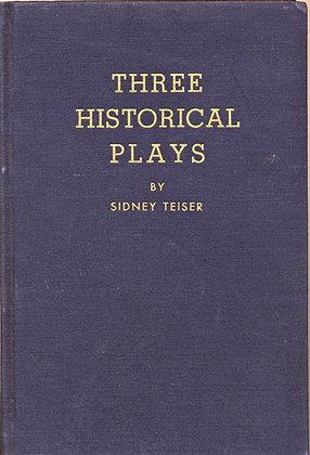 Three Historical Plays Teiser 1943