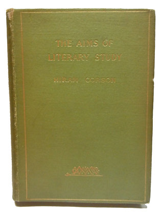 The Aims of Literary Study by Hiram Corson 1895