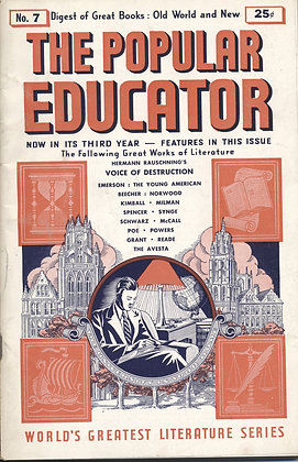 POPULAR EDUCATOR (#7 Third Year 1940) VOICE OF DESTRUCTION