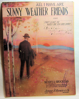 All I Have are Sunny Weather Friends 1920