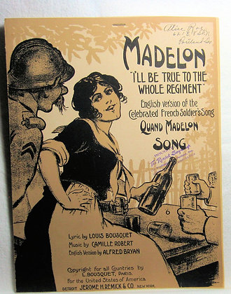 Madelon I'll be True to the Whole Regiment