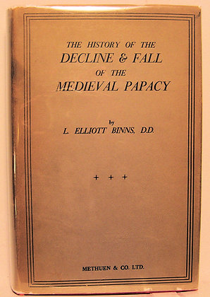 History of the Decline & Fall of the Medieval Papacy BINNS 1934